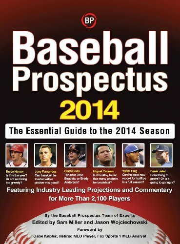 Sam Miller Baseball Prospectus The Essential Guide To The 2014 Season 2014