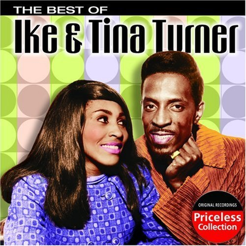Ike & Tina Turner Best Of Ike & Tina Turner