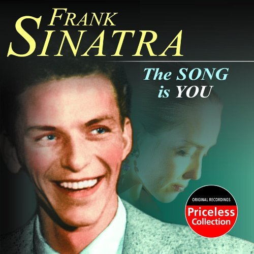 Frank Sinatra Song Is You