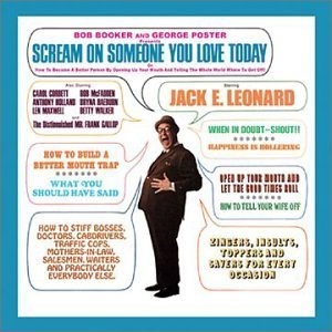 Jack E. Leonard Scram On Someone You Love Toda