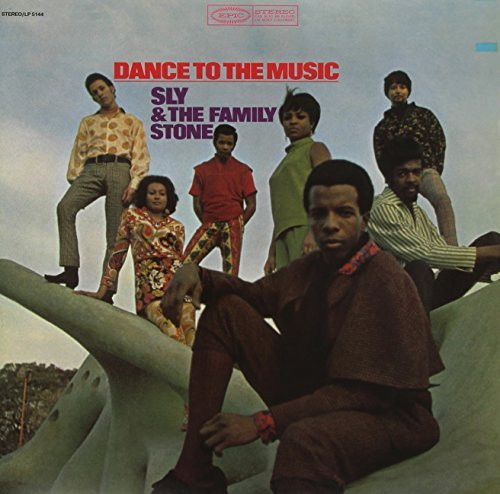 Sly & The Family Stone Dance To The Music Dance To The Music