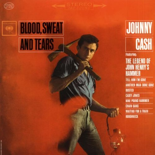 Johnny Cash Blood Sweat & Tears