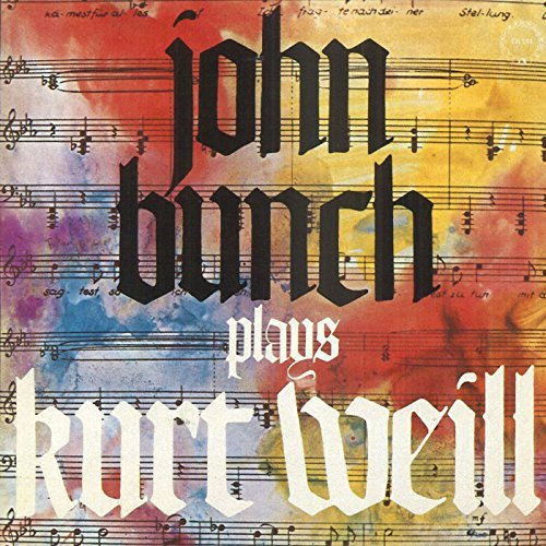 John Bunch Plays Kurt Weill