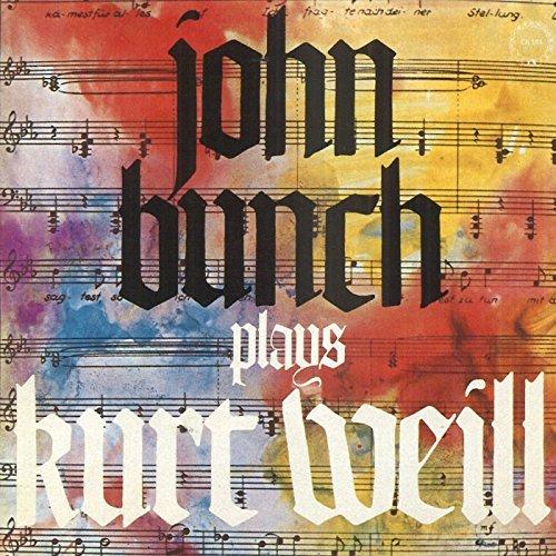 John Bunch/Plays Kurt Weill