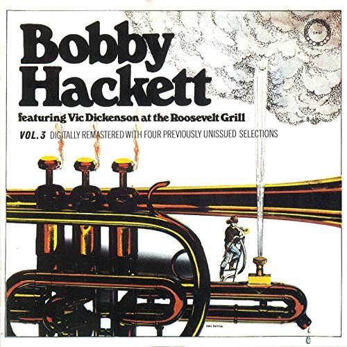 Bobby Hackett Vol. 3 Live At The Roosevelt G