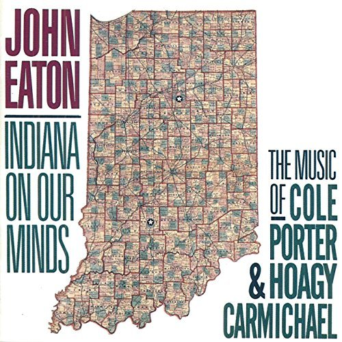 John Eaton/Indiana On Our Minds-Music Of