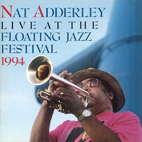 Nat Adderley Live At The 1994 Floating Jazz 2 CD