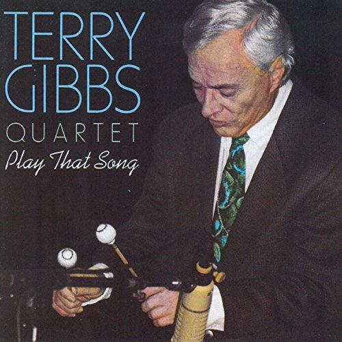 Terry Gibbs Play That Song
