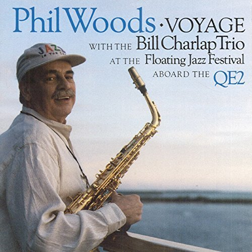 Phil Woods Voyage Feat. Bill Charlap Trio