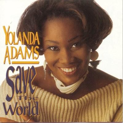 yolanda-adams-save-the-world