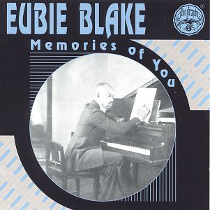 Eubie Blake Memories Of You