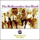 boilermaker-jazz-band-dont-give-up-the-ship