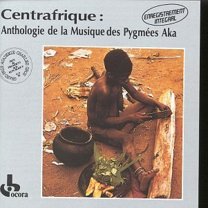 Music Of The Aka Pygmies Music Of The Aka Pygmies