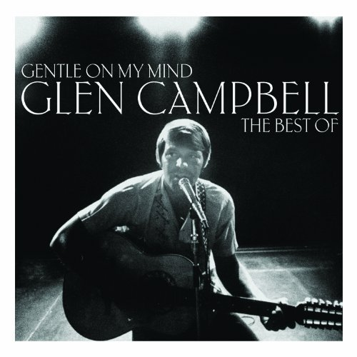 Glen Campbell Gentle On My Mind The Best Of Import Gbr