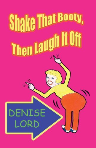 denise-lord-shake-that-booty-then-laugh-it-off-local