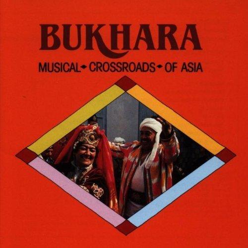 Bukhara/Musical Crossroads Of Asia