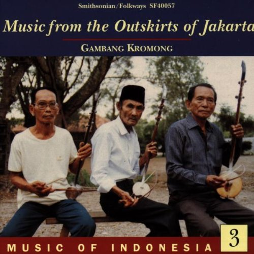 music-of-indonesia-3-from-the-outskirts-of-jakarta