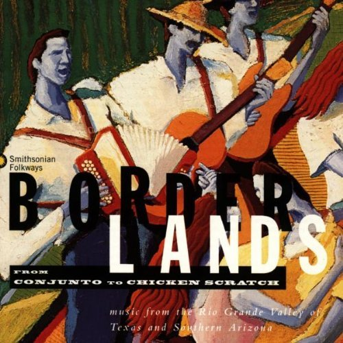 Borderlands Borderlands Music Of The Rio G Martinez Mendoza Ayala