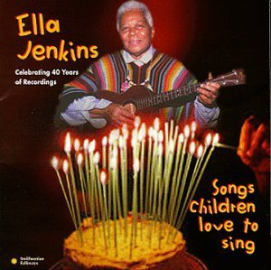 Ella Jenkins Songs Children Love To Sing