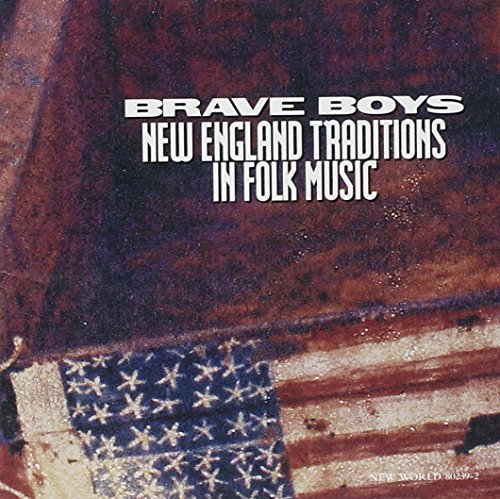Brave Boys New England Traditions In Folk