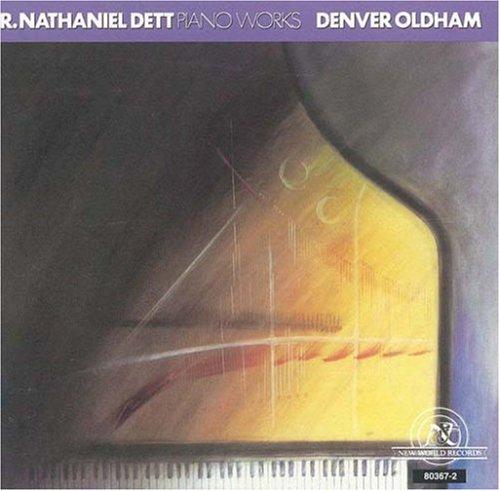 Nathaniel Dett/Piano Works