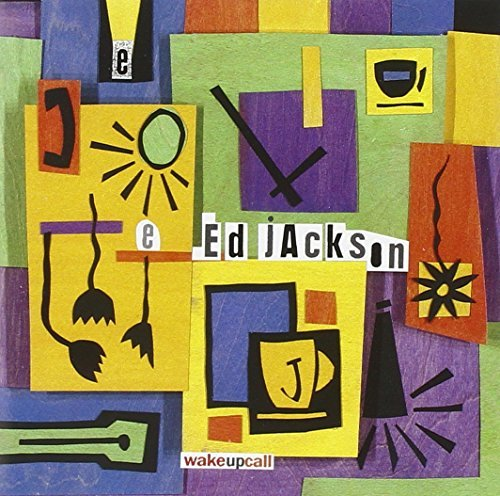 Ed Jackson Wake Up Call