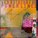 Ned Rothenberg Powerlines