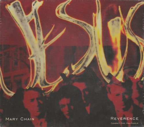 Jesus & Mary Chain Reverence