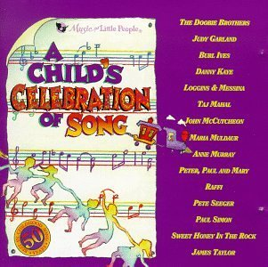 Child's Celebration Of Song Child's Celebration Of Song Murray Simon Garland Taylor Mahal Raffi Kaye
