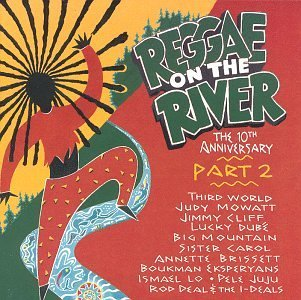 Reggae On The River Reggae On The River Part 2 10t