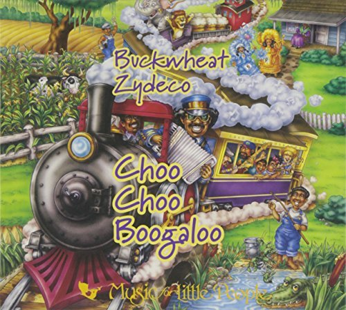 Buckwheat Zydeco/Choo Choo Boogaloo