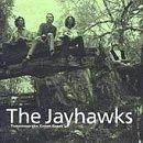 Jayhawks/Tomorrow The Green Grass