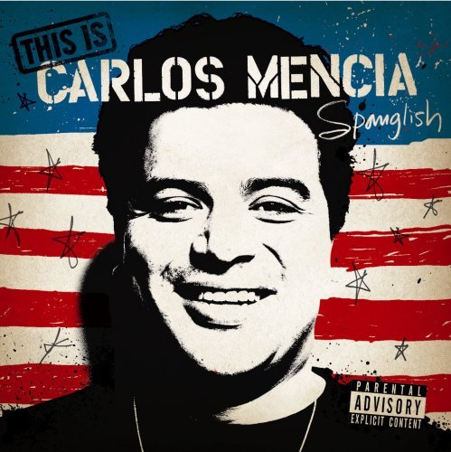 carlos-mencia-this-is-carlos-mencia-explicit-version