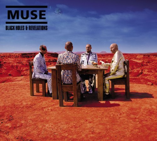 Muse Black Holes & Revelations