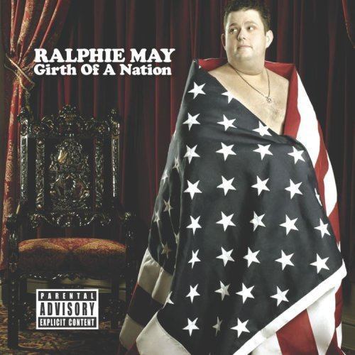 Ralphie May Girth Of A Nation