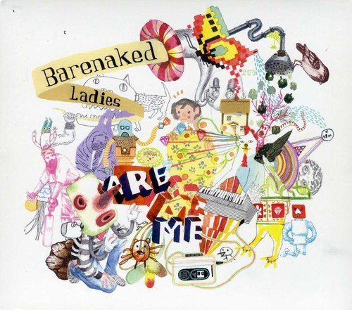 Barenaked Ladies Barenaked Ladies Are Me