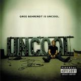 Behrendt Greg Greg Behrendt Is Uncool Explicit Version