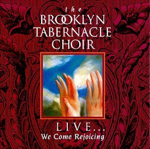Brooklyn Tabernacle Choir Live We Come Rejoicing