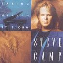 steve-camp-taking-heaven-by-storm