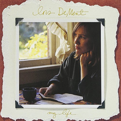 iris-dement-my-life