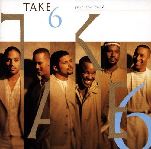 Take 6 Join The Band CD R
