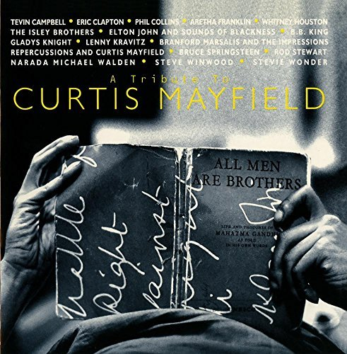 Tribute To Curtis Mayfield Tribute To Curtis Mayfield CD R T T Curtis Mayfield