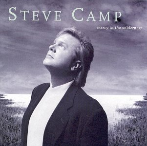steve-camp-mercy-in-the-wilderness
