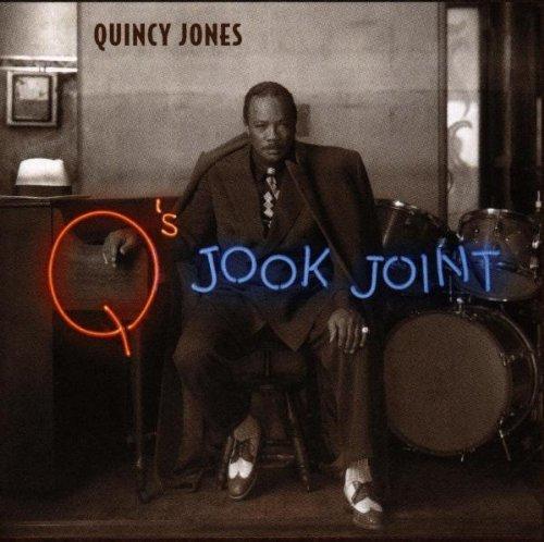 Quincy Jones/Q's Jook Joint