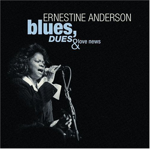 Ernestine Anderson Blues Dues & Love News