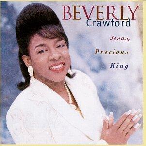 Beverly Crawford/Jesus Precious King