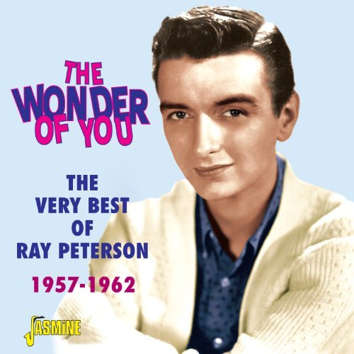 Ray Peterson Wonder Of You The Very Best Of Import Gbr