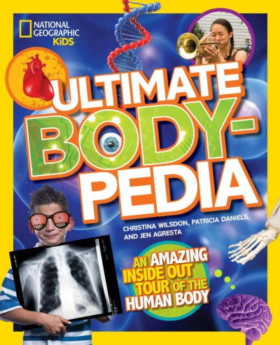 Christina Wilsdon Ultimate Bodypedia An Amazing Inside Out Tour Of The Human Body