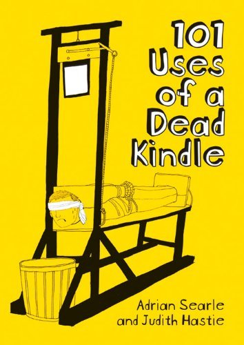 Adrian Searle 101 Uses Of A Dead Kindle