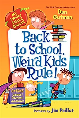 Dan Gutman Back To School Weird Kids Rule!